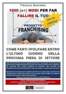 BUFALE 212x300 Le bufale del franchising Romano Pisciotti