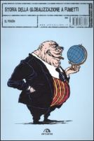 Storia della globalizzazione Verso la fine Romano Pisciotti